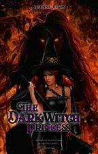*The Dark witch Princess* by _quenne_black