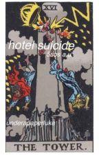 hotel suicide // 5sos au  by underapaperluke