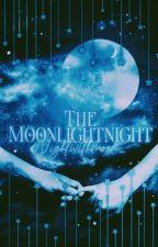 Moonlightnight  by NightWithMoon_