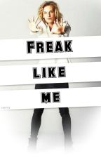 Freak like me - Jamie Campbell Bower (Fanfiction) by xskinny