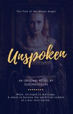 Unspoken by QueenOfGeeks