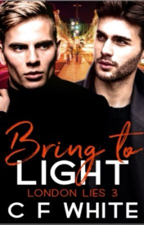 Bring to Light (London Lies 3) by CFWhiteUK