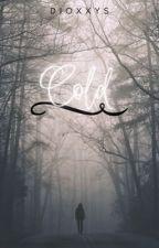 Cold | Lashton by ashtonxsmilee