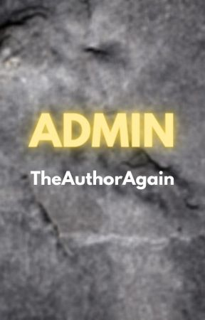 Admin by TheAuthorAgain
