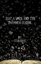 Just a Smile & the Darkness is gone. by binaasmile
