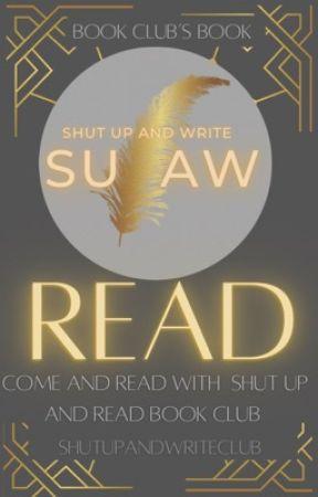 Shut Up and Read Book Club  by ShutUpAndWriteClub
