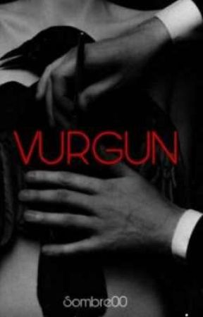 VURGUN by Sombre011