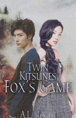 Twin Kitsunes: Fox's Game by XXrogueXlucyXX