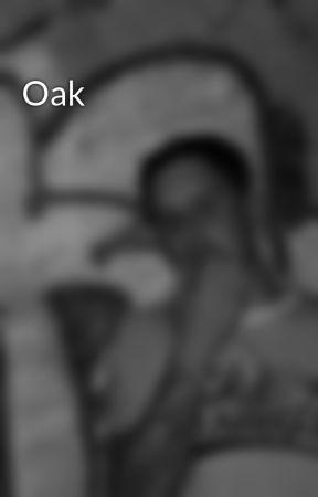 Oak by AaronKent