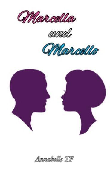 Marcella & Marcello