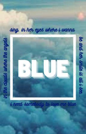 BLUE by luvsweetheartluke