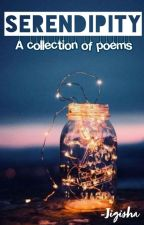 Serendipity [A collection of poems] by saltywavesandwords