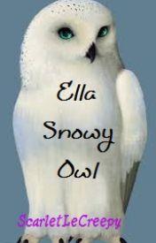Ella Snowy Owl by ScarletLeCreepy