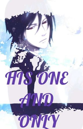 HIS ONE AND ONLY black butler Sebastian X reader by Psychoswirl