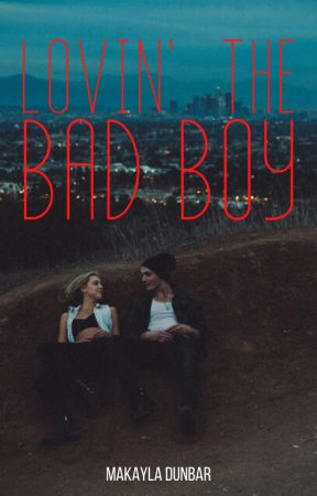 Loving The Bad Boy  completed  by Marry_Lover