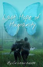 Last Hope of Humanity - A zombie novel by CRISTALITES09
