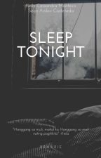 Sleep Tonight [Short Story] by bravrie