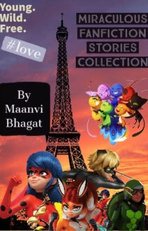 Miraculous fanfiction stories collection by maanvibhagat