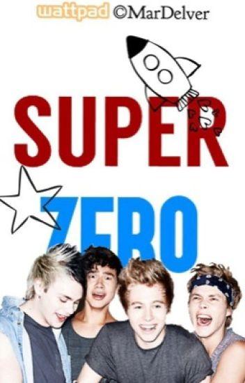 SUPER ZERO • 5SOS •