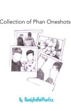 Collection of Phan Oneshots by MandyAndAshPhanfics