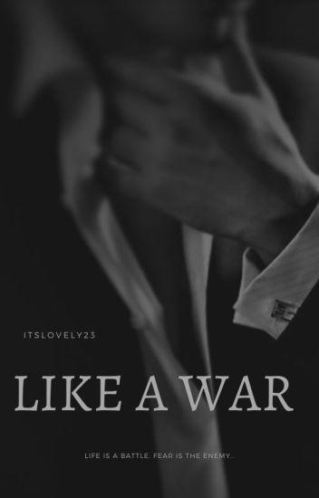 Like A War