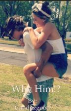Why Him!? by Candyzgood