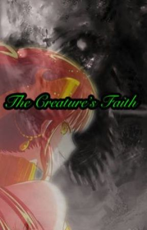 The Creature's Faith (Book 2) by RyanJersey