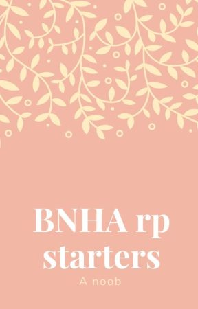 BNHA RP by noisaidnowastaken