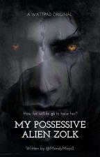 My Possessive Alien Zolk by MandyMays2