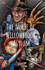 The Nurse of Willowbrook Asylum (Yandere Slashers x Nurse Reader) by jquiles410