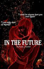 In The Future ✔Sokka X Oc✔ by hcneyed_toasties
