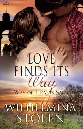 Love Finds Its Way- book two in the Way of Hearts Saga by WilhelminaStolen