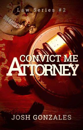 """Convict Me, Attorney."" by Veilofthedark"