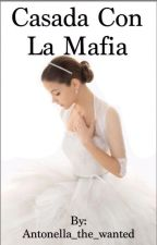 """Casada con la Mafia """"Nathan y Tu"""" by Antonella_the_wanted"""