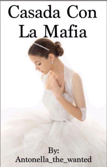 """Casada con la Mafia """"Nathan y Tu"""""""