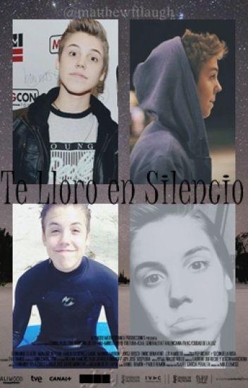 Te lloro en silencio - Matthew Espinosa & Tú ✧TERMINADA✧