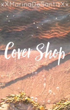 Cover Shop! by xXMarinaDeSantisXx
