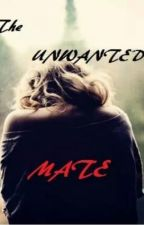 The unwanted mate by iloveyou-143