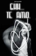 Shh... te amo. ➳ Alonso Villalpando [TERMINADA] by joscupcake