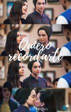 Quiero recordarte (Luciale) by SebasRoma