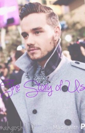 The Story of Us •L.P• by ohmahgosh1D