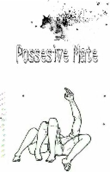 Possesive Mate