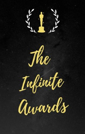The Infinite awards (all genres) [Closed] by TheInfinityCommunity