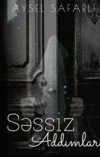 Səssiz addımlar  #Watty_Aze2020 by ---DarkSide---