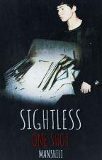 Sightless  by Manshili