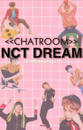 NCT DREAM CHATROOM by lordbaekhyun