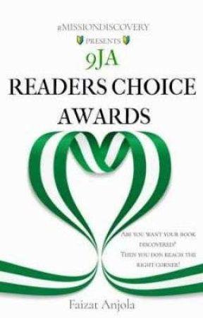 9ja Readers CHOICE Awards  by Fizasaura