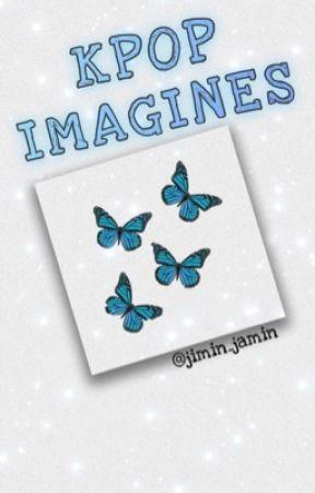 Kpop Imagines  by jimin_jamin