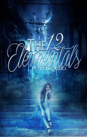 The 12 Elementals