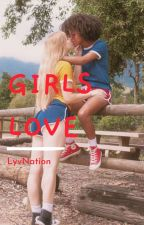 Girls Love by Lyv_Nation